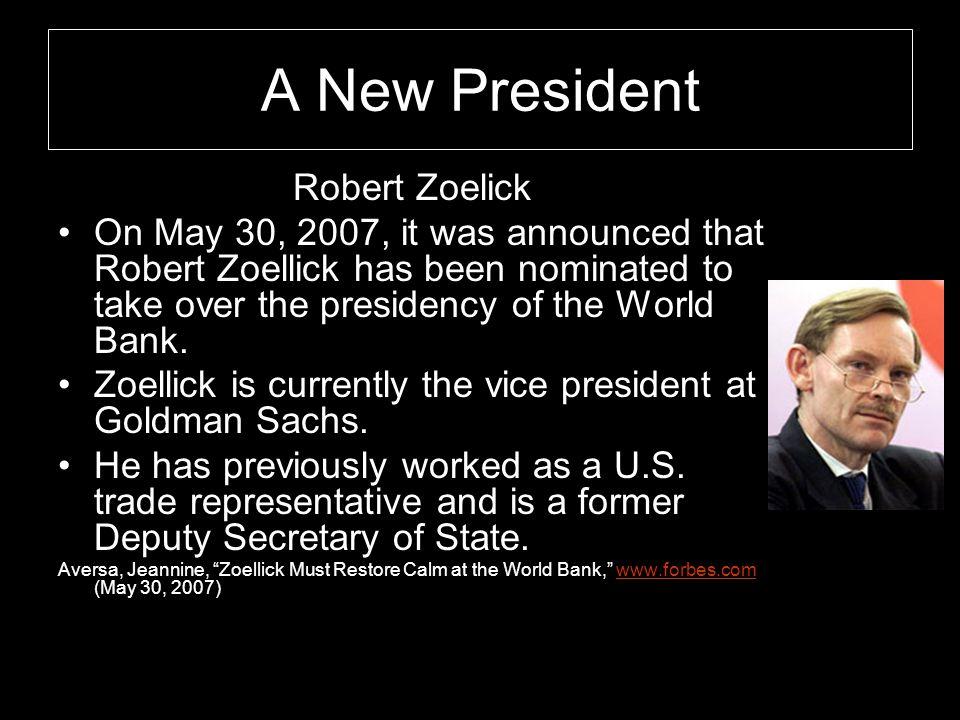 A New President Robert Zoelick