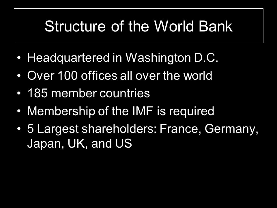 Structure of the World Bank