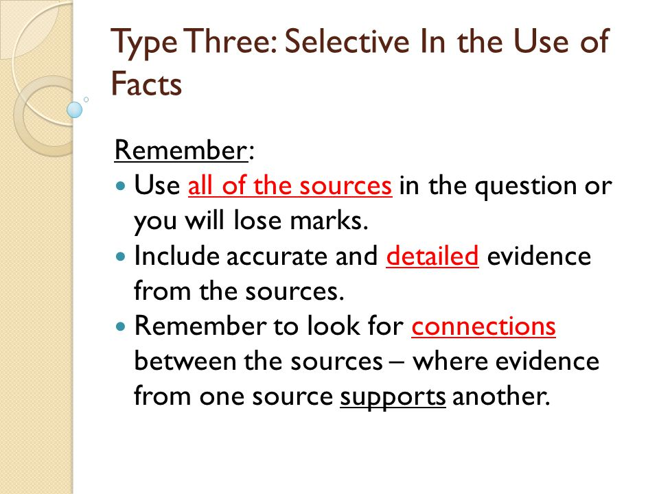 Type Three: Selective In the Use of Facts