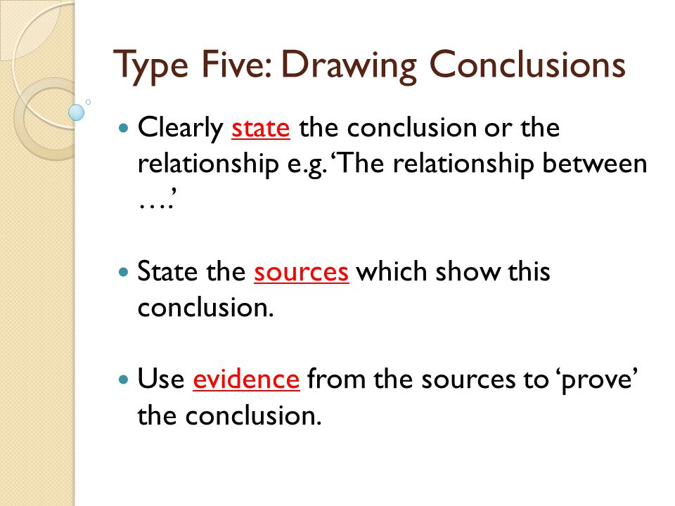 Type Five: Drawing Conclusions