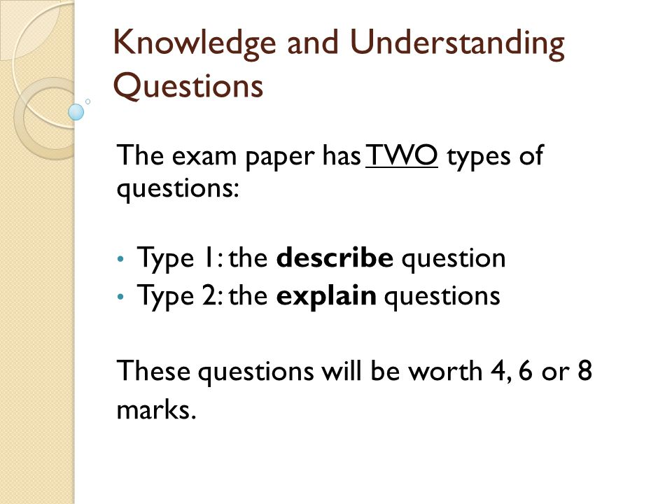 Knowledge and Understanding Questions