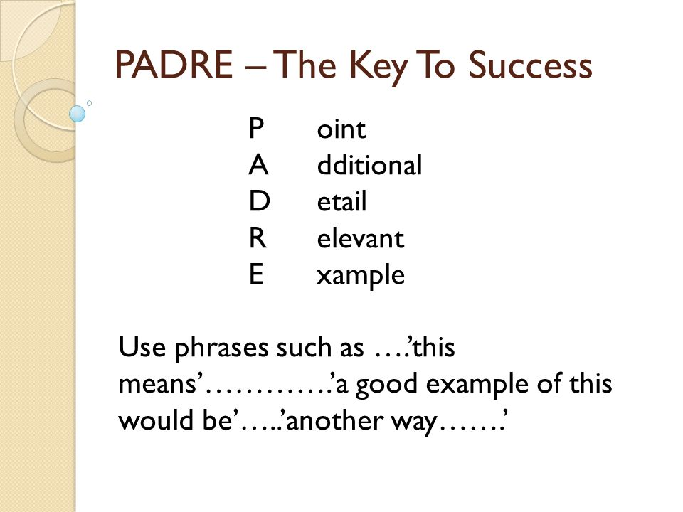 PADRE – The Key To Success