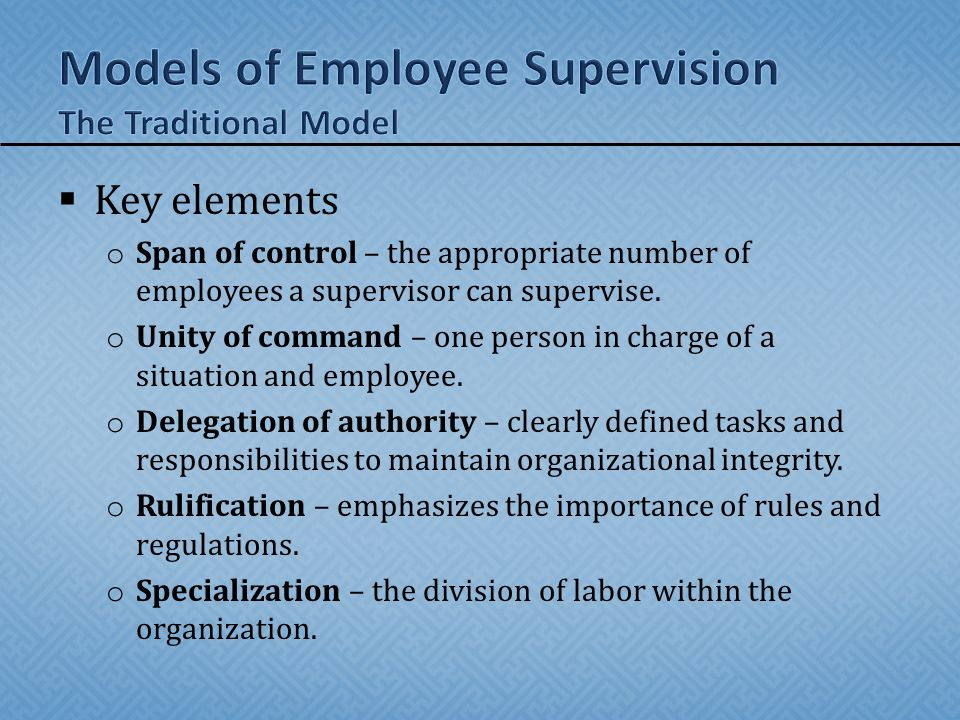 Models of Employee Supervision The Traditional Model