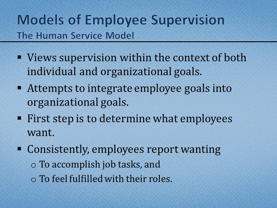 Models of Employee Supervision The Human Service Model