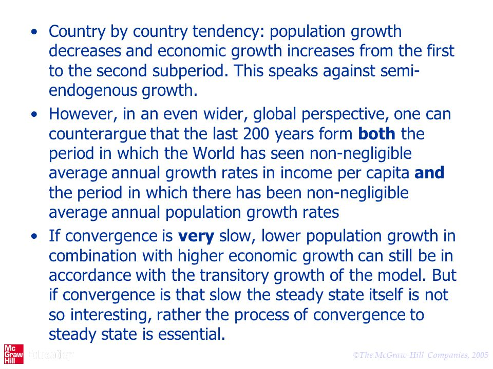 Country by country tendency: population growth decreases and economic growth increases from the first to the second subperiod. This speaks against semi-endogenous growth.