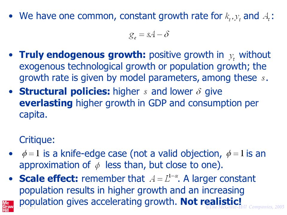 We have one common, constant growth rate for and :