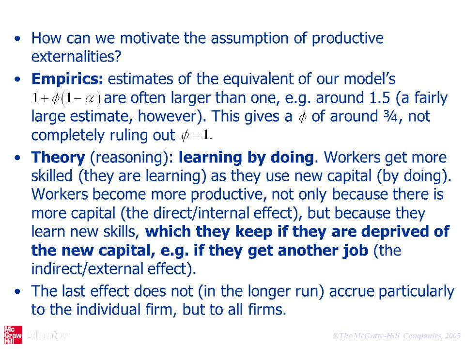 How can we motivate the assumption of productive externalities