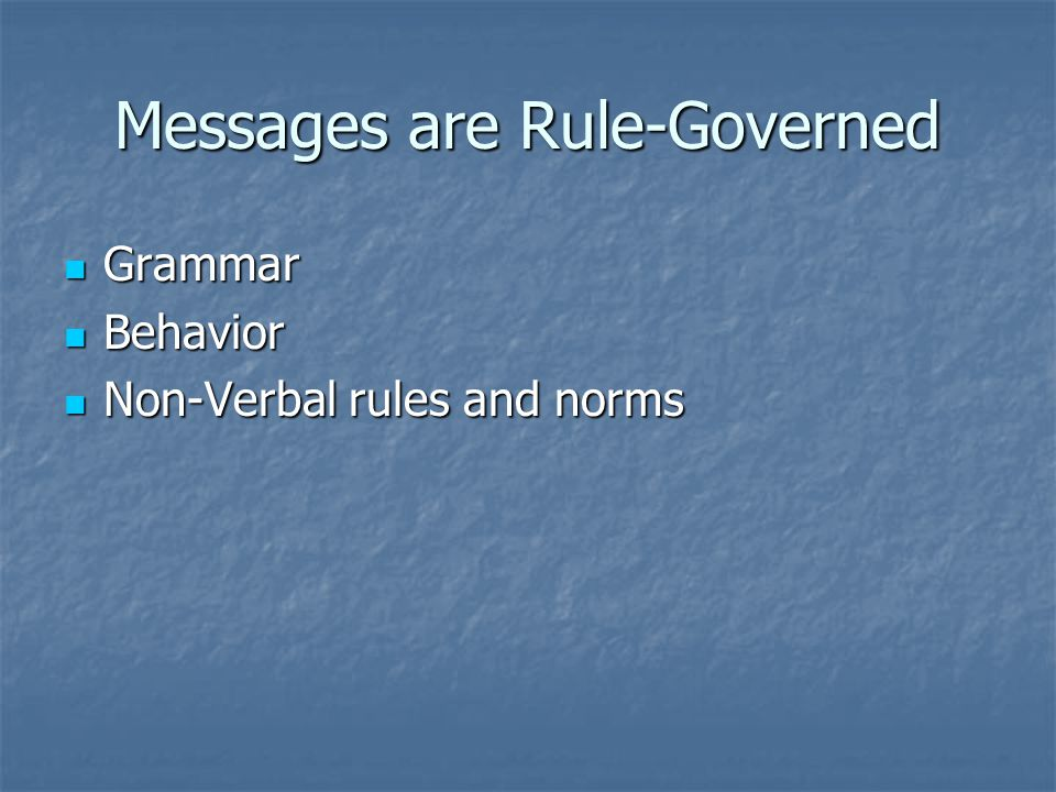 Messages are Rule-Governed