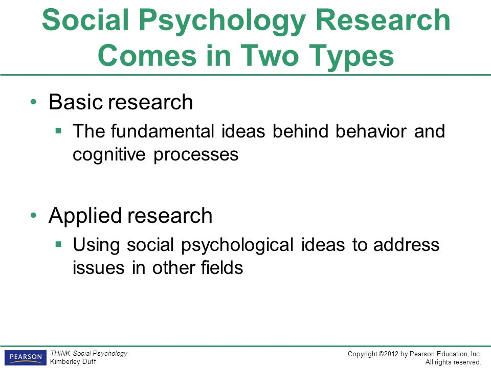 Social Psychology Research Comes in Two Types