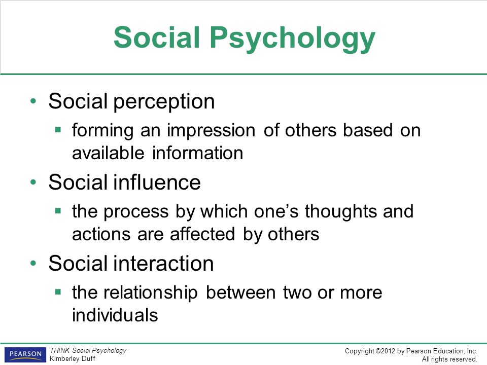 Social Psychology Social perception Social influence