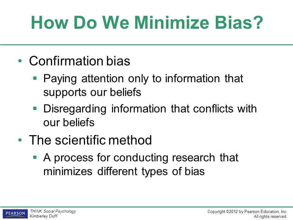 How Do We Minimize Bias Confirmation bias The scientific method