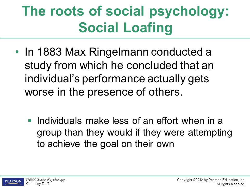 The roots of social psychology: Social Loafing