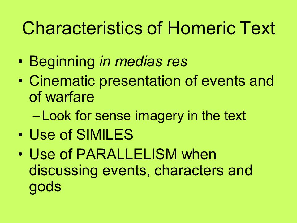 Characteristics of Homeric Text