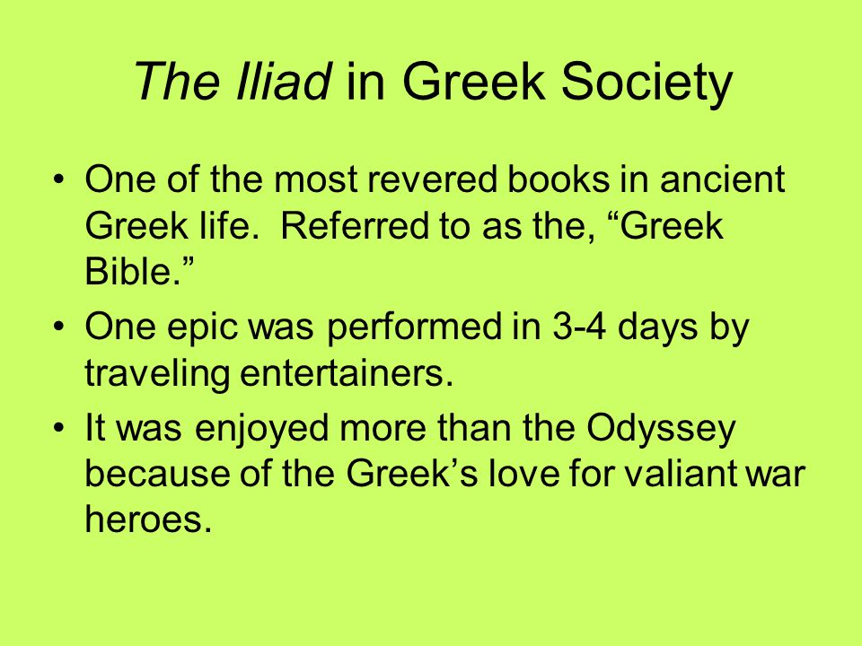 The Iliad in Greek Society