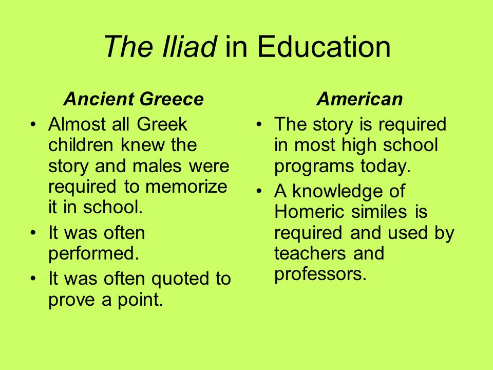 The Iliad in Education Ancient Greece