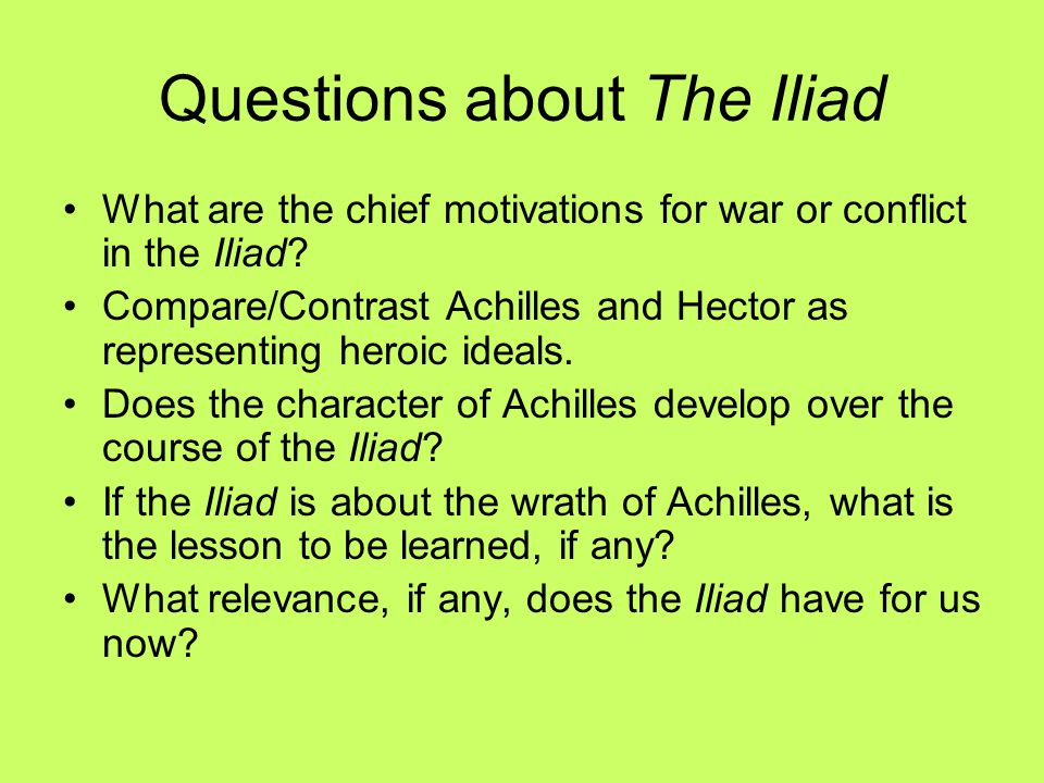 Questions about The Iliad