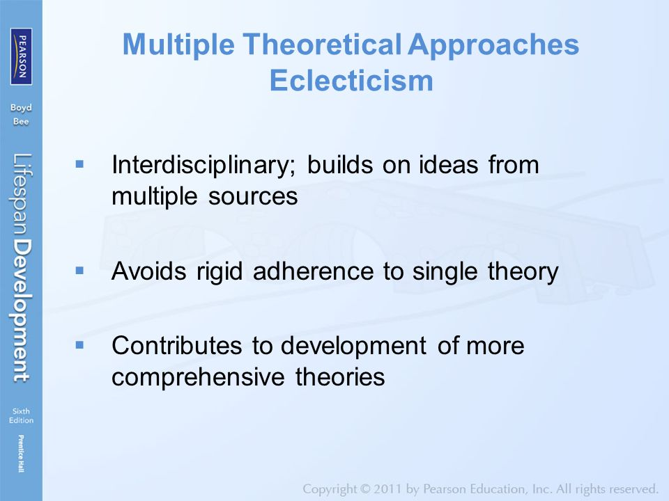 Multiple Theoretical Approaches Eclecticism