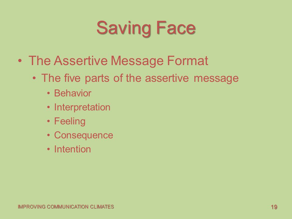 Saving Face The Assertive Message Format