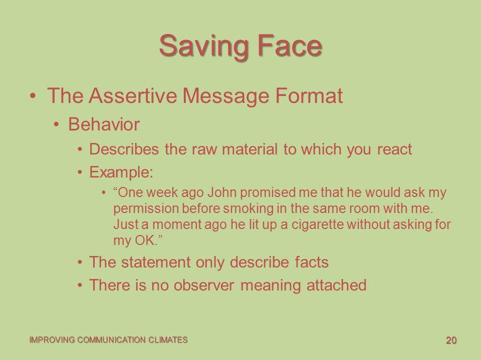 Saving Face The Assertive Message Format Behavior