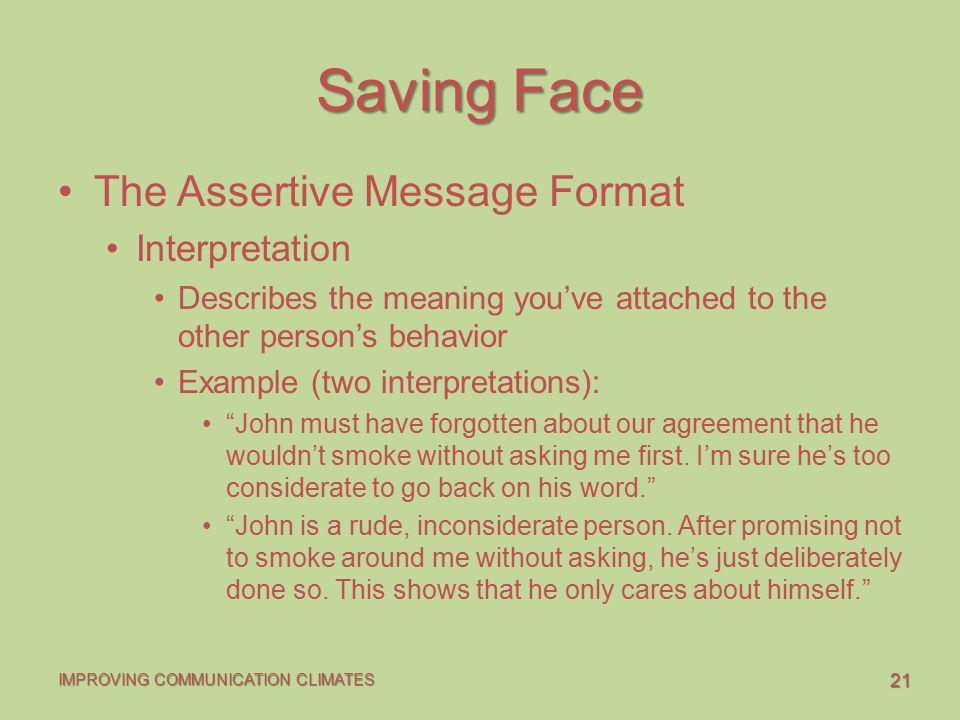 Saving Face The Assertive Message Format Interpretation