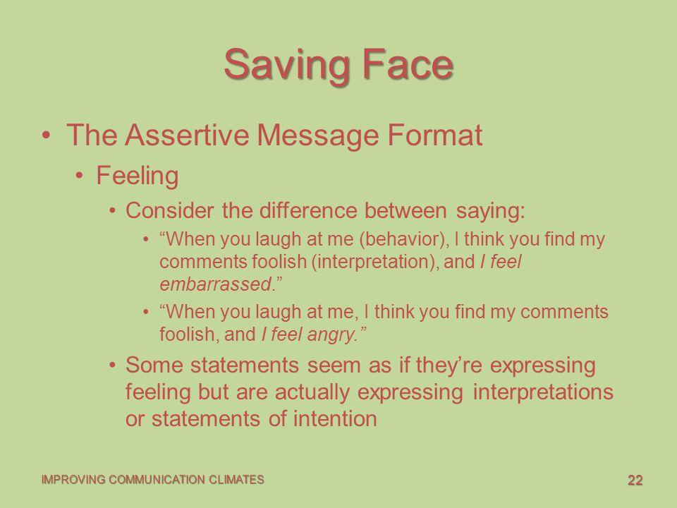 Saving Face The Assertive Message Format Feeling
