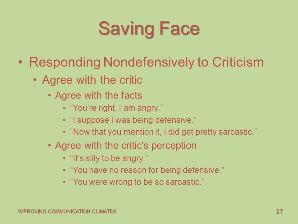 Saving Face Responding Nondefensively to Criticism