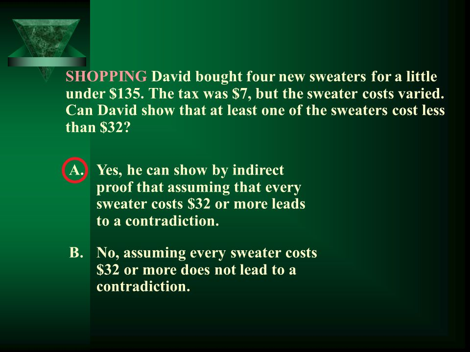 SHOPPING David bought four new sweaters for a little under $135
