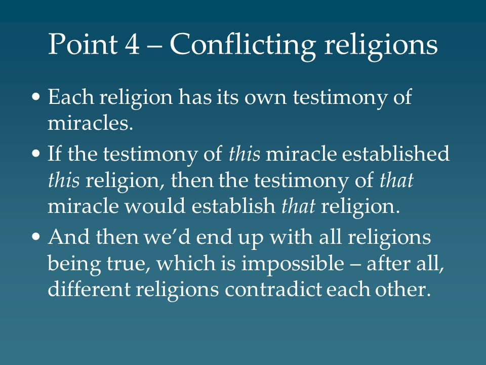 Point 4 – Conflicting religions