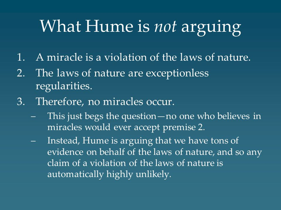 What Hume is not arguing