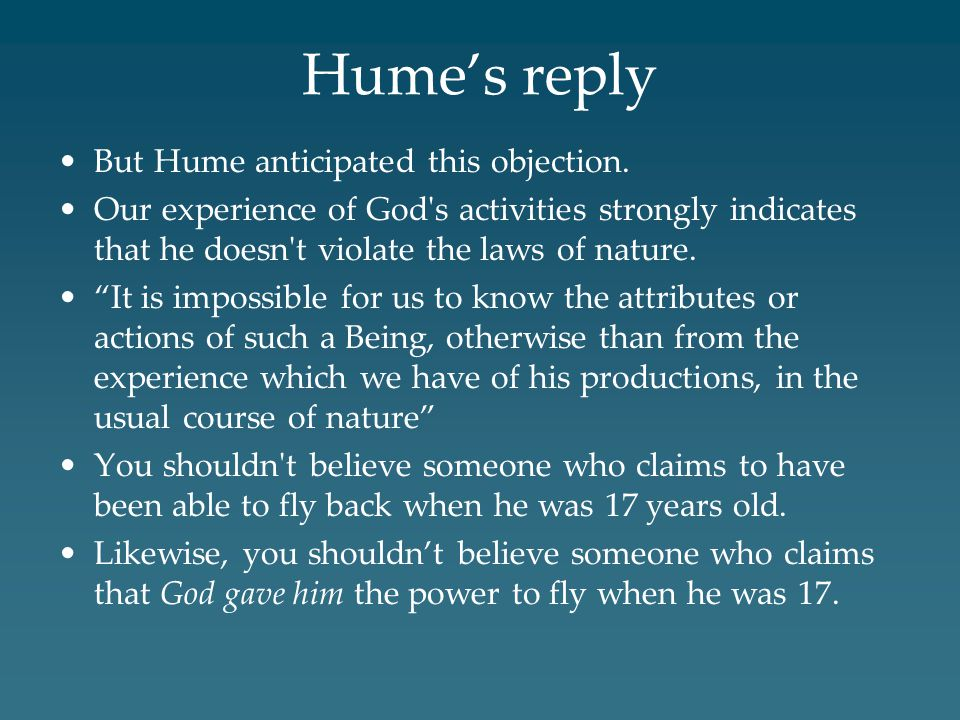 Hume's reply But Hume anticipated this objection.