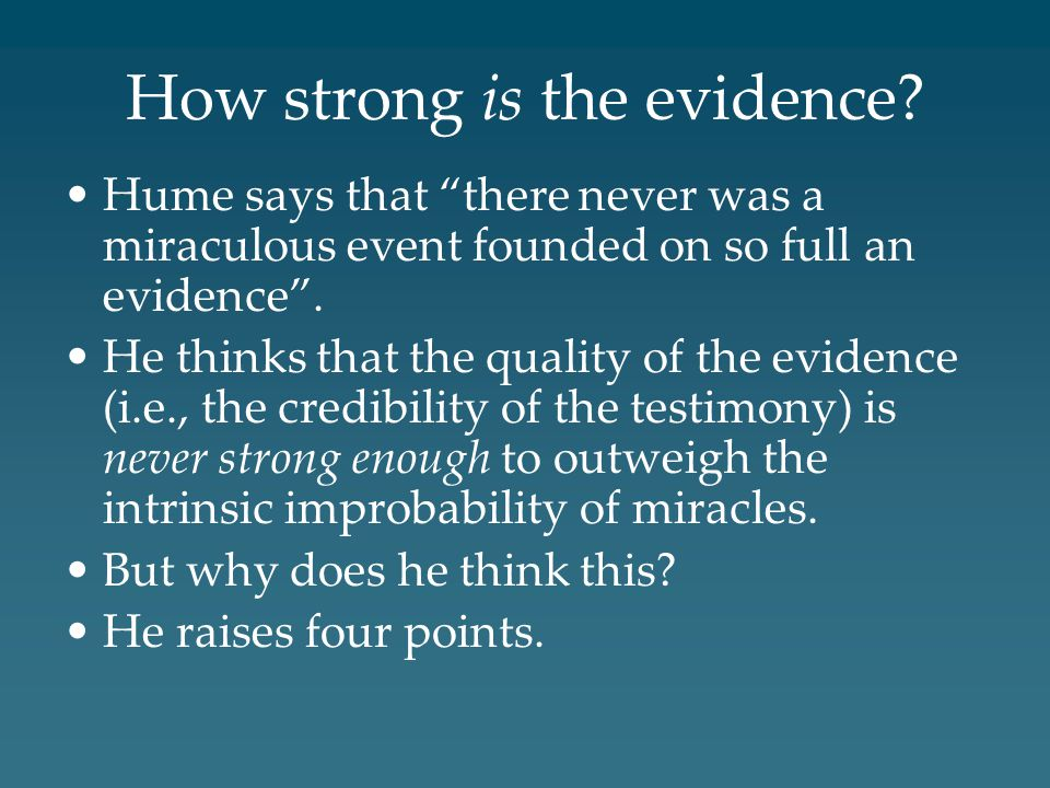 How strong is the evidence