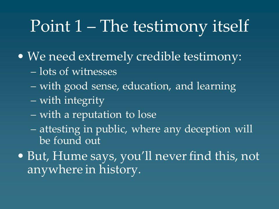 Point 1 – The testimony itself