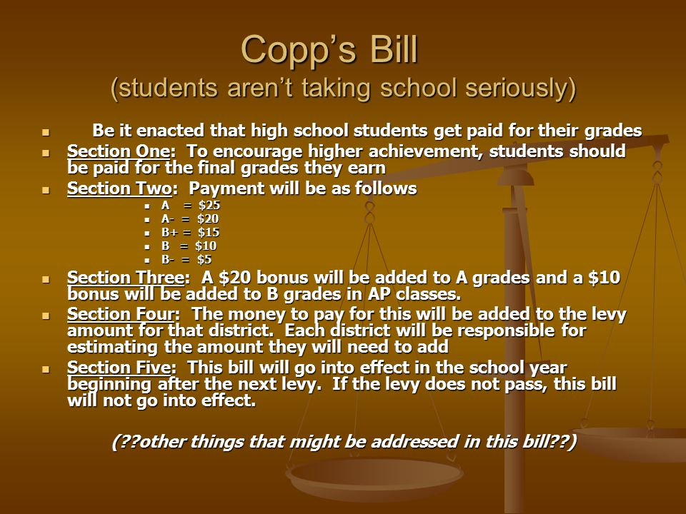 Copp's Bill (students aren't taking school seriously)