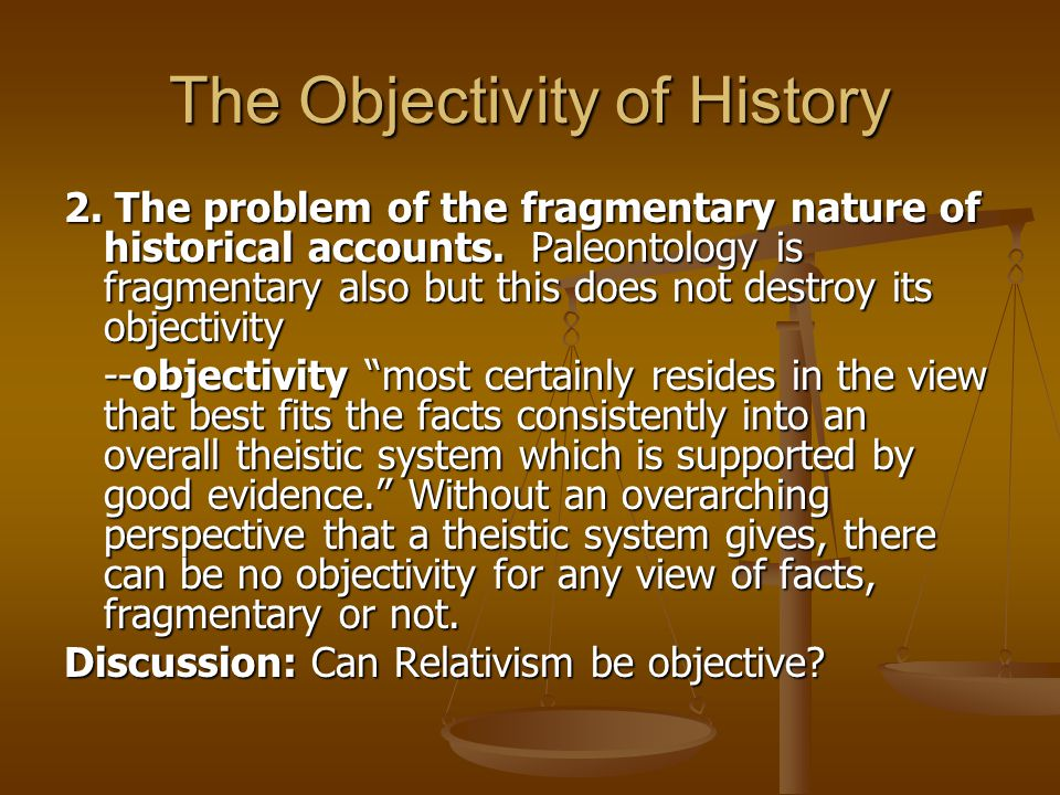 The Objectivity of History