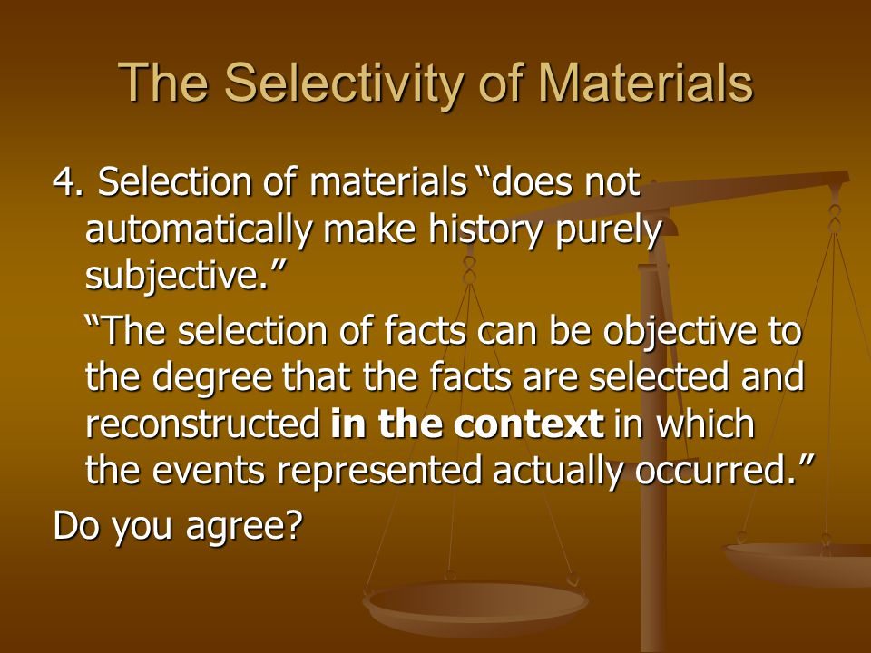 The Selectivity of Materials