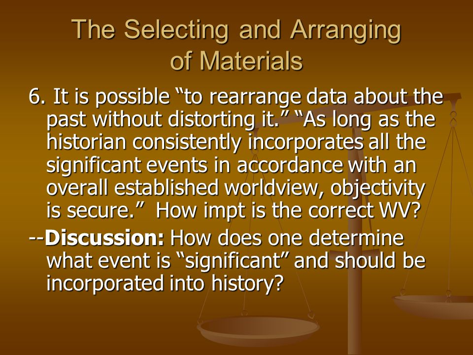 The Selecting and Arranging of Materials