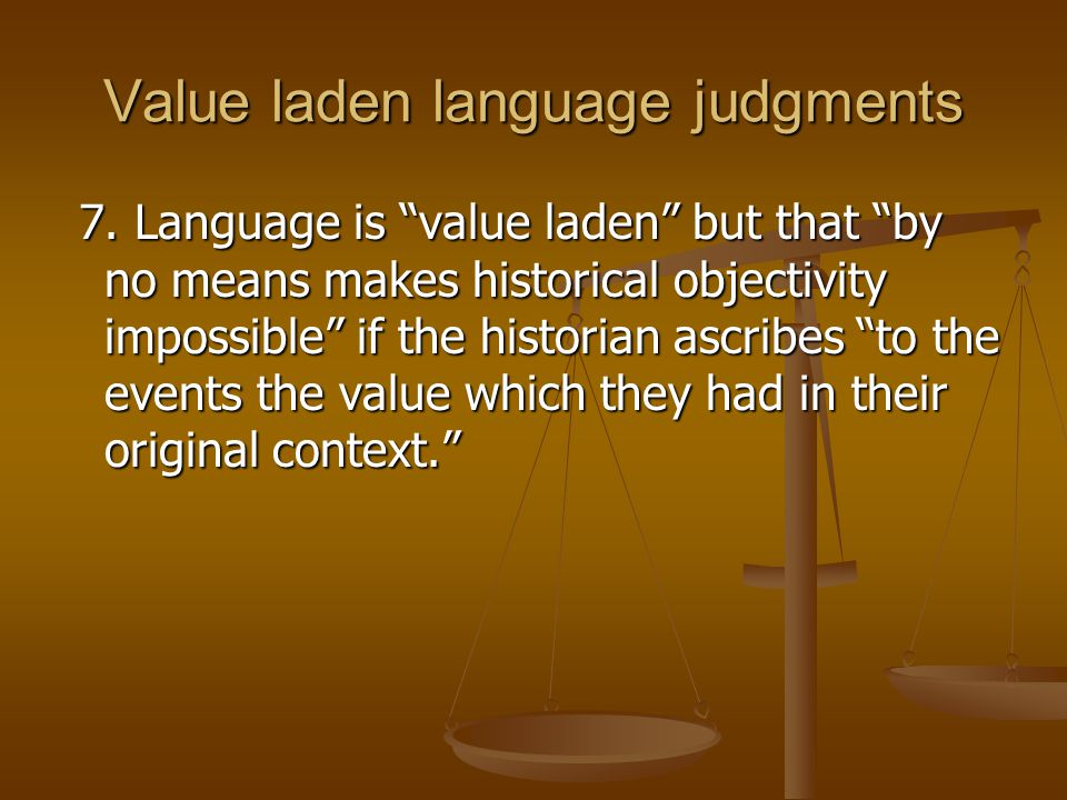 Value laden language judgments