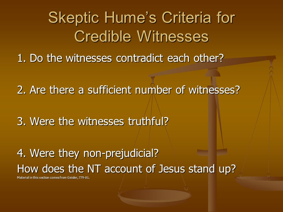Skeptic Hume's Criteria for Credible Witnesses