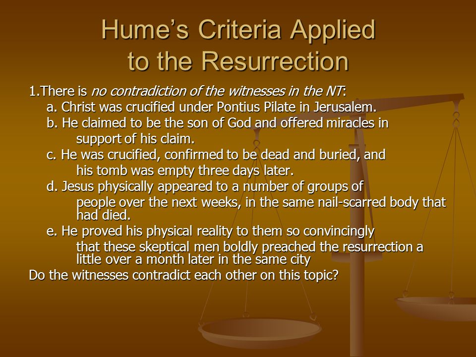 Hume's Criteria Applied to the Resurrection