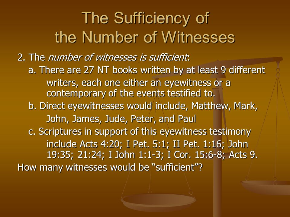 The Sufficiency of the Number of Witnesses