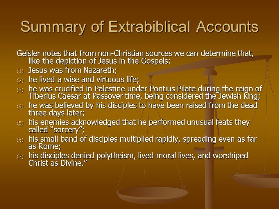 Summary of Extrabiblical Accounts