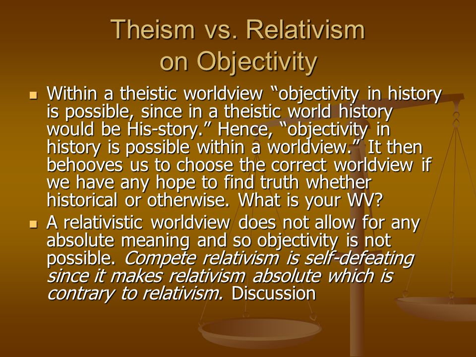 Theism vs. Relativism on Objectivity