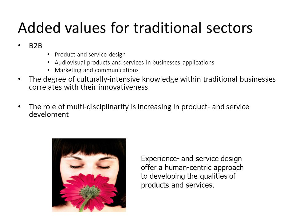 Added values for traditional sectors