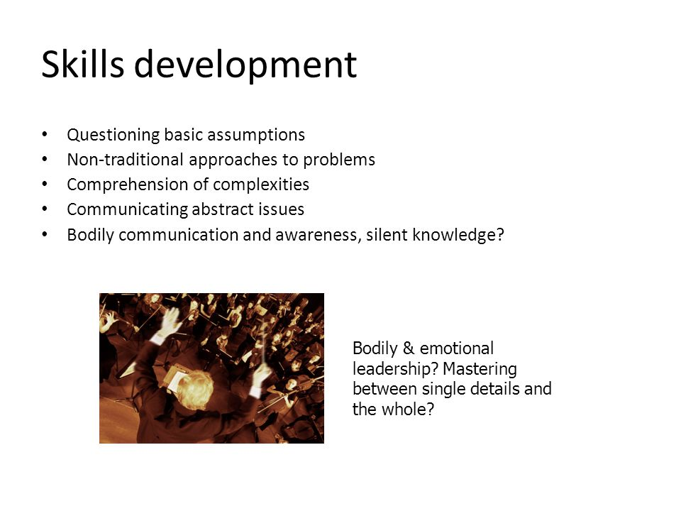 Skills development Questioning basic assumptions