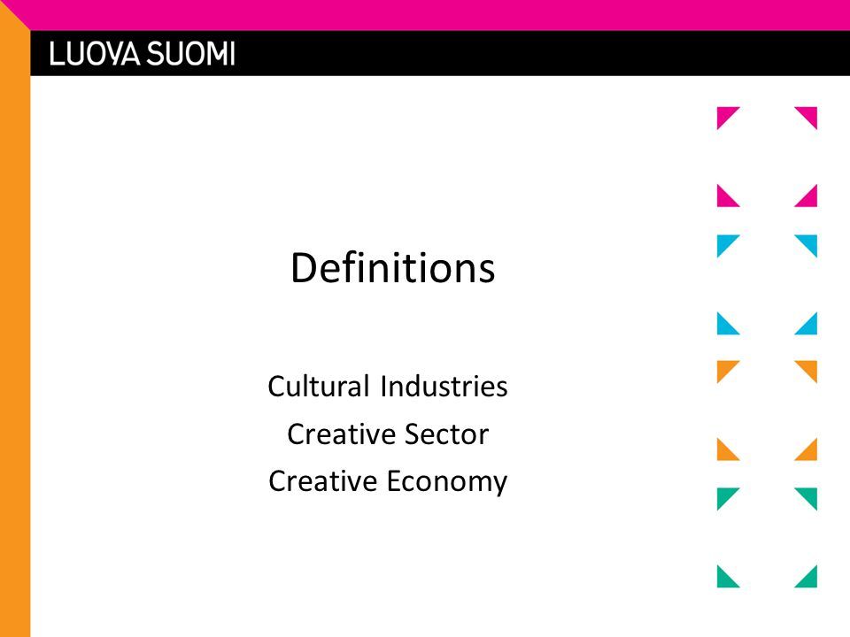 Cultural Industries Creative Sector Creative Economy