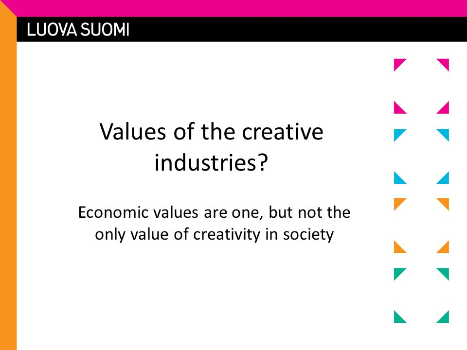 Values of the creative industries