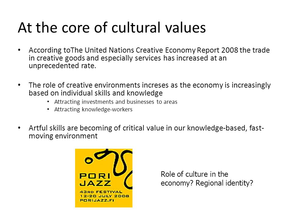 At the core of cultural values