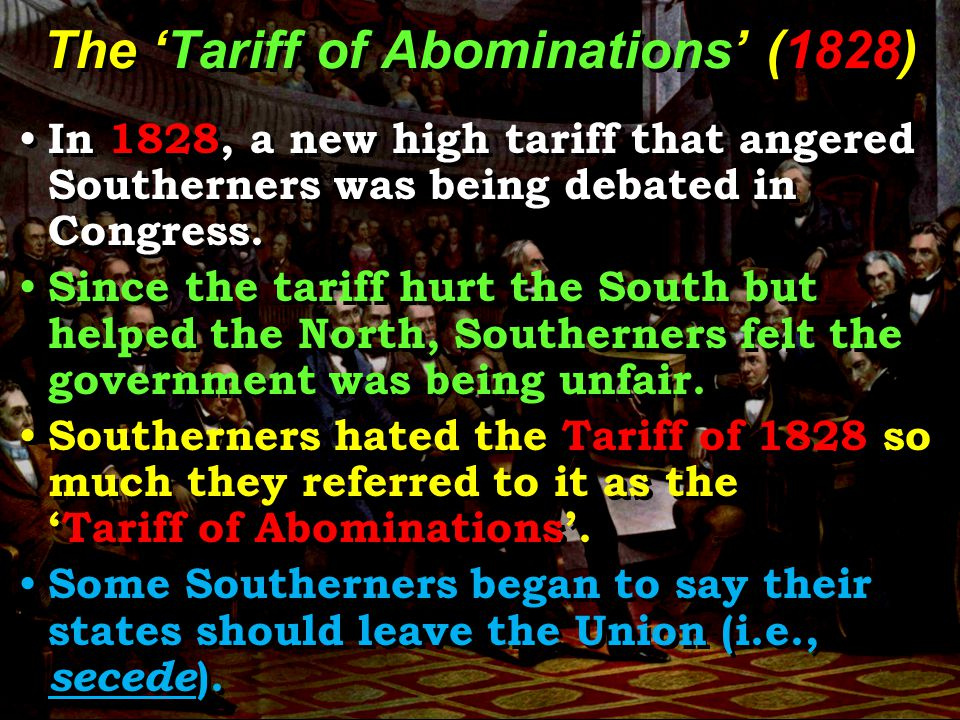 The 'Tariff of Abominations' (1828)