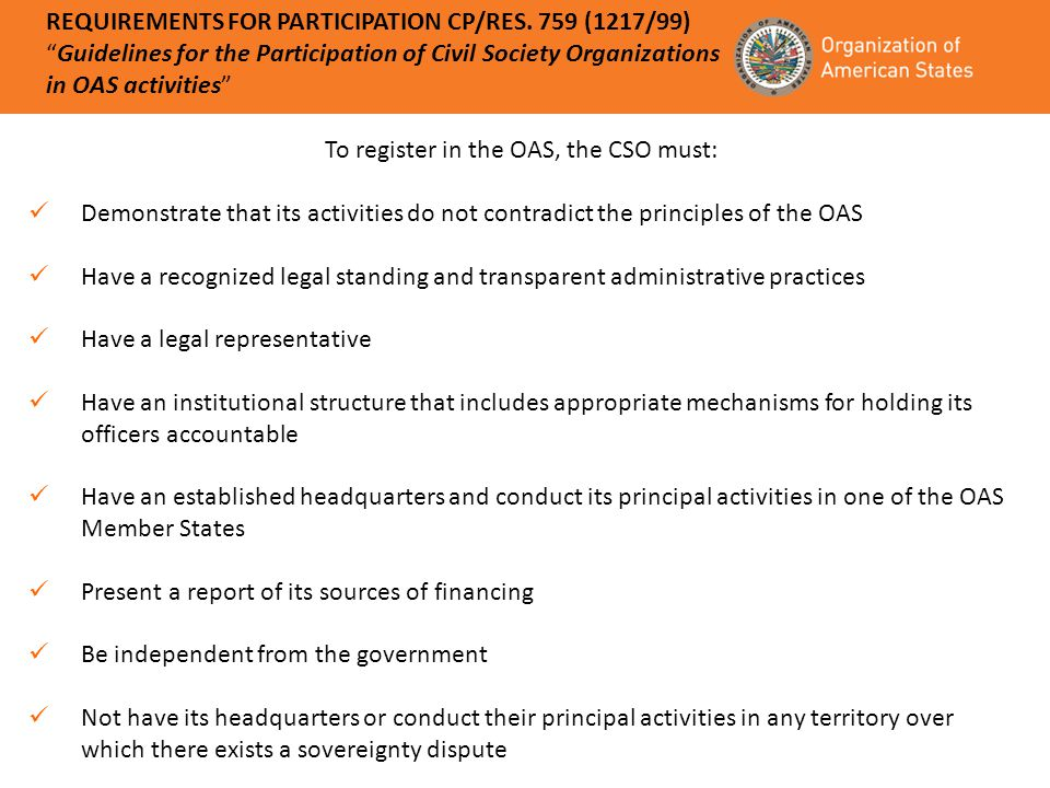 To register in the OAS, the CSO must: