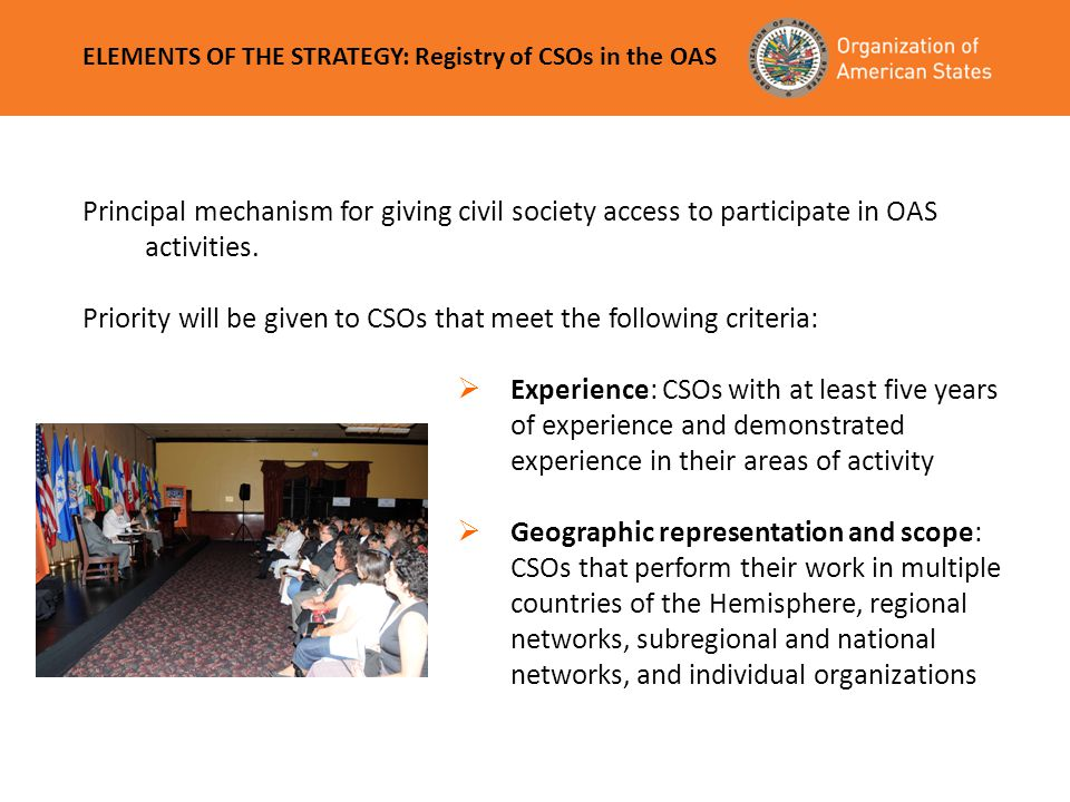 Priority will be given to CSOs that meet the following criteria: